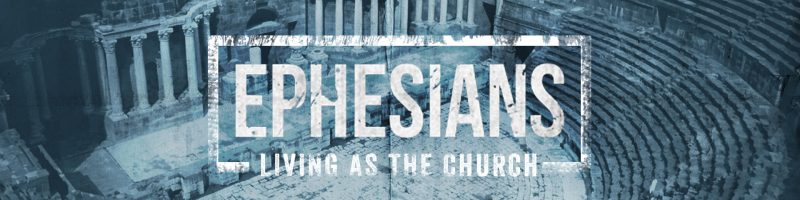 Ephesians – Lakeview Baptist Church